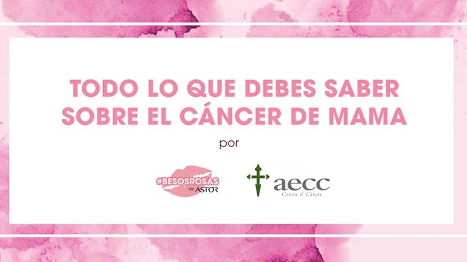 Todo lo que debes saber sobre el cáncer de mama